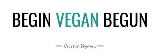 Begin Vegan Begun blog recetas veganas 1