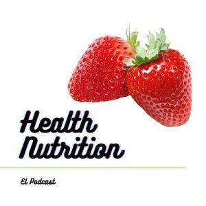 Podcast Health Nutrition 1